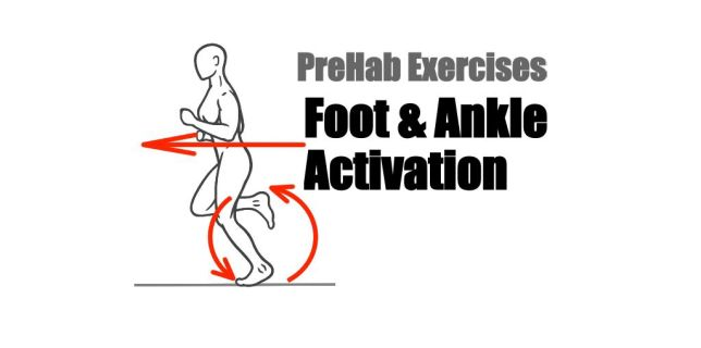 PreHab Blog - Foot and Ankle Activation