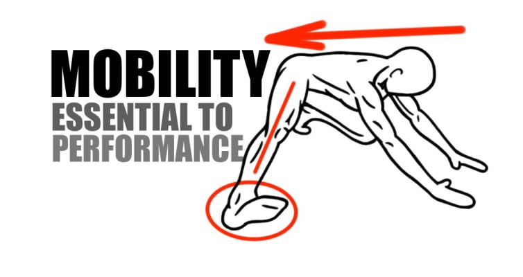 Mobility – Essential to Performance