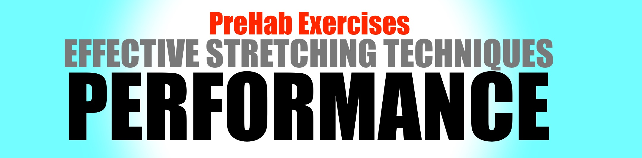 PreHab Exercises - Effective Stretching for Performance