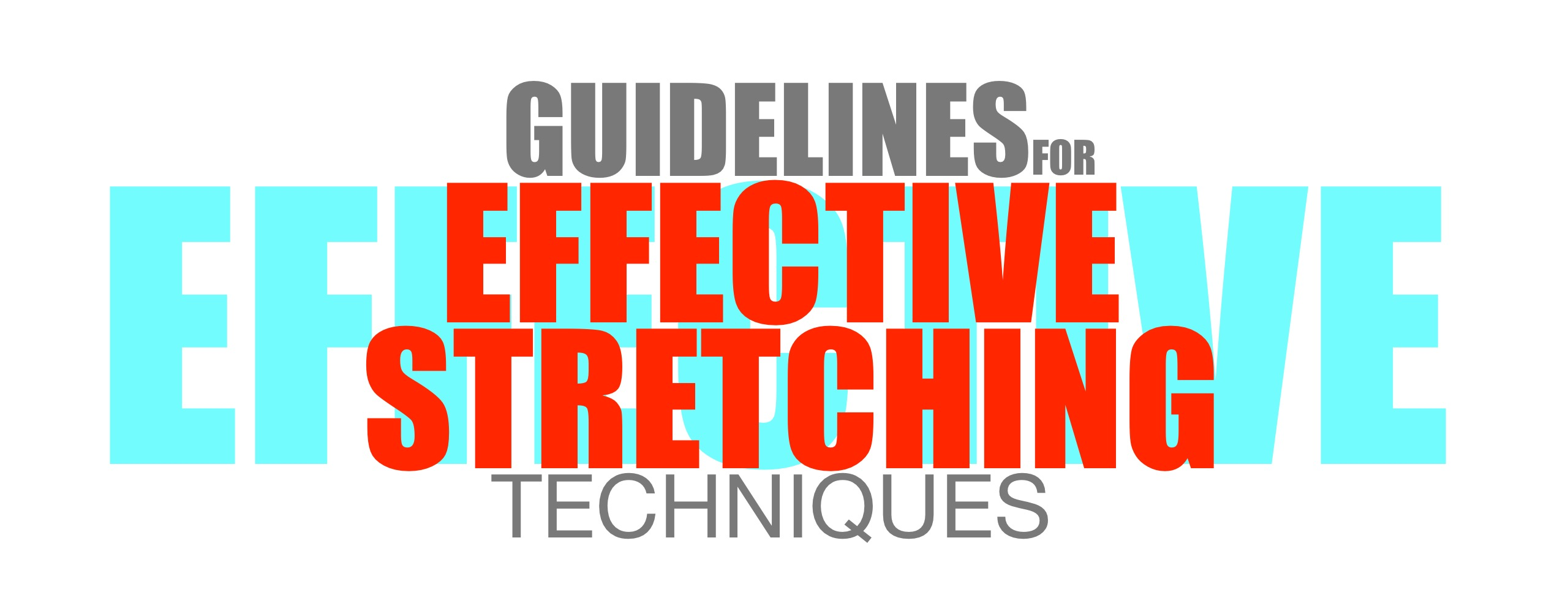 PreHab Exercises - Guidelines for Effective Stretching Techniques