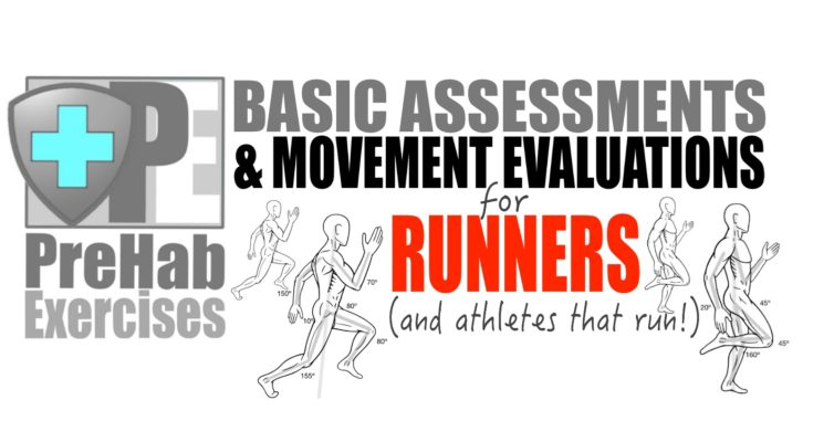 prehab-exercises-basic-assessments-and-movement-evaluations-for-runners-and-athletes-that-run
